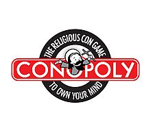 Conopoly—the religious con game! Photographic Print