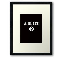 We The North Framed Print