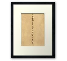 I Solemnly Swear That I Am Up To No Good [BLACK TEXT] Framed Print