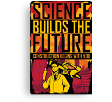 Science Builds The Future Canvas Print