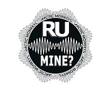 R U Mine? White Text, Gry/Blck Photographic Print