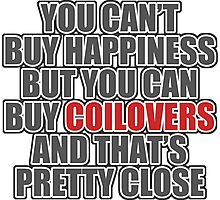 Happiness is Coilovers Photographic Print