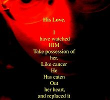 His Love by George Hunter