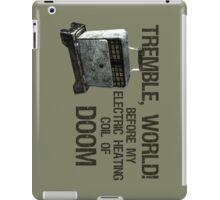 Tremble, World! iPad Case/Skin