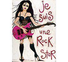 Je Suis Une Rock Star Photographic Print