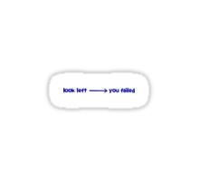 Look left ---> you failed Sticker