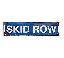 Isolated Skid Row Street Sign Photographic Print