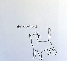 Be Curious by NancyBenton