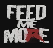 Feed Me More (Da Big Guy) by Skubie-Doo