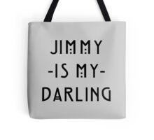 Jimmy -Is My- Darling Tote Bag