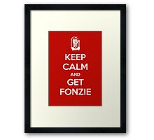 Keep Calm - Get Fonzie Framed Print