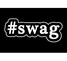 Swag - Hashtag - Black & White Photographic Print