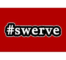 Swerve - Hashtag - Black & White Photographic Print