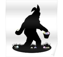 Gone Easter Squatchin Poster