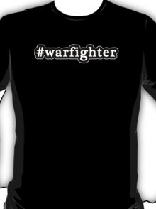 Warfighter - Hashtag - Black & White T-Shirt