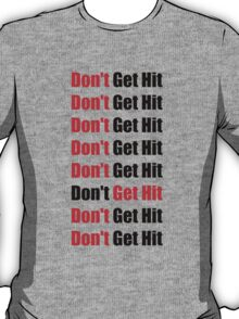 Don't Get Hit  (Isai) - Red/Black T-Shirt