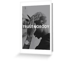 "Tupac ""Trust Nobody"" Tumblr  Greeting Card"