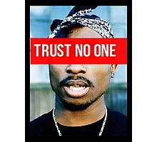 2PAC Trust No One Supreme SALE! Photographic Print