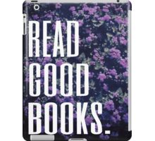 Read Good Books iPad Case/Skin
