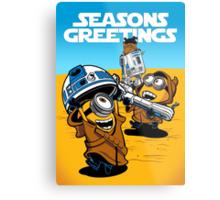 Despicable Jawas - Seasons Greetings Card Metal Print