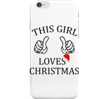 This Girl Loves Christmas iPhone Case/Skin