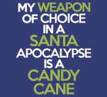 My weapon of choice in a Santa Apocalypse is a candy cane by onebaretree