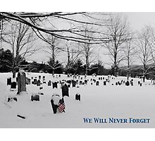 We Will Never Forget - Poster Photographic Print