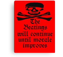 Pirate Morale, Skull & Crossbones, Bucaneers, Me Harties! Canvas Print