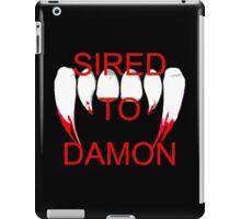 Sired to damon iPad Case/Skin