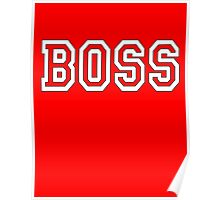 The Boss, Boss, The Govenor, CEO, In charge, The Chief, Obey! On Red Poster