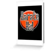 Karate Kid, with Rising Sun background Greeting Card