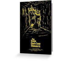 The Texas Chain Saw Massacre Greeting Card
