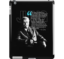 A Quote from Carl Gustav Jung Quote #11 of 50 available iPad Case/Skin