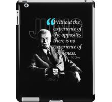 A Quote from Carl Gustav Jung Quote #27 of 50 available iPad Case/Skin