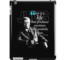 A Quote from Carl Gustav Jung Quote #35 of 50 available iPad Case/Skin