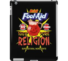 Religion is Fool-Aid! (Dark background) iPad Case/Skin