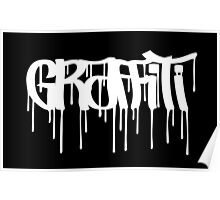 Graffiti Tag (Oldscholl underground style) Poster