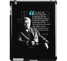 A Quote from Carl Gustav Jung Quote #47 of 50 available iPad Case/Skin