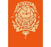 Mutant and Proud! (Mikey) Photographic Print