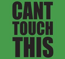 CANT TOUCH THIS by Awesome Rave T-Shirts