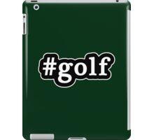 Golf - Hashtag - Black & White iPad Case/Skin