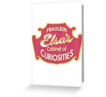 Fraulein Elsa's Cabinet Of Curiosities Freak Show Greeting Card