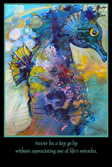 Lifes Miracles Seahorse by Kayleen West