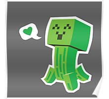 Creeper Loves You Poster