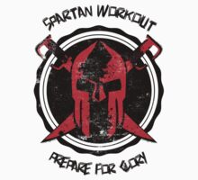 Spartan WorkOut - Prepare for Glory by hypetees