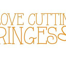 I LOVE CUTTING FRINGES by jazzydevil
