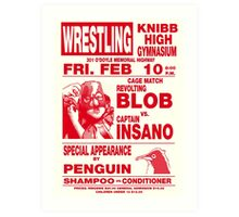 The Revolting Blob Wrestling Poster Art Print