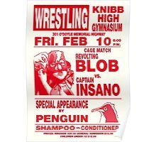 The Revolting Blob Wrestling Poster Poster