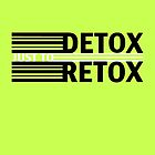 Detox Just To Retox (green) by Brooklynn Greene