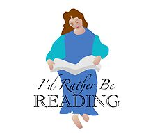 I'd Rather be Reading by Sue Cervenka